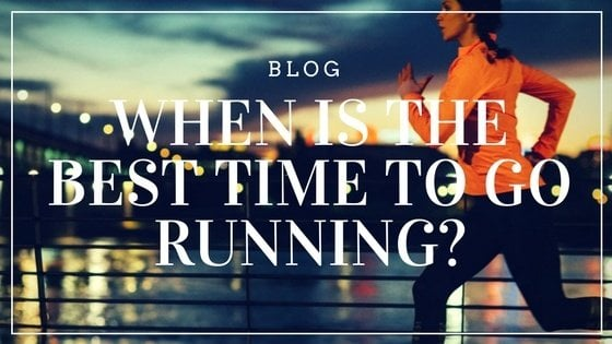 When is the Best Time to Go Running