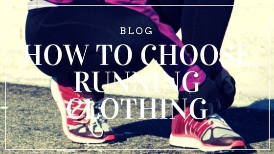 How to Choose Running Clothing