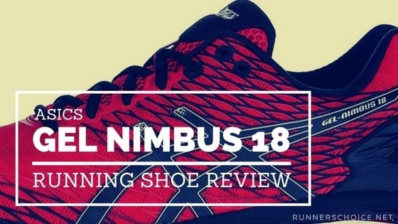 ASICS Gel Nimbus 18 Running Shoe Review