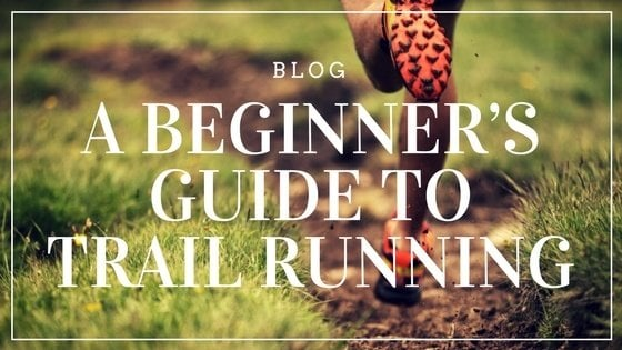 Guide to Trail Running